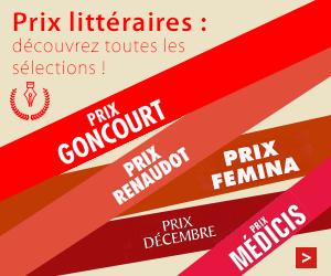 Prix littéraires : les romans sélectionnés