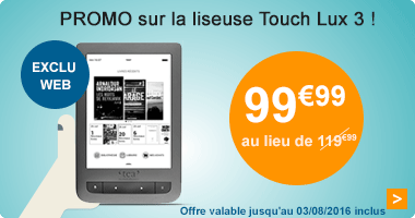Promo liseuse Touch Lux 3