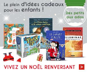 Le plein d'idées cadeaux pour les enfants