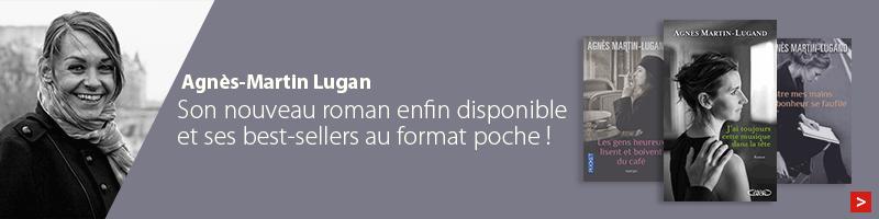 Focus auteur : Agnès Martin-Lugand