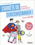 J'arrête de surconsommer