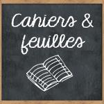 Cahiers et feuilles