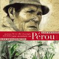 Une aventure au Pérou
