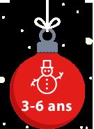Cadeaux Noël 3-6 ans