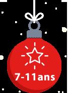 Cadeaux Noël 7-11 ans