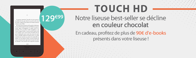 Touch HD brown la nouvelle liseuse TEA