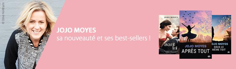 Jojo Moyes : découvrez sa nouveauté et ses best-sellers
